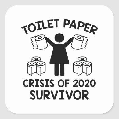 Toilet Paper Survivor Square Sticker