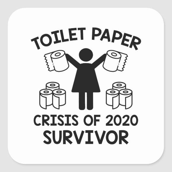 Toilet Paper Survivor Square Sticker