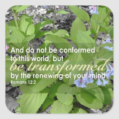 Transformed Romans 12:2 Christian Bible Floral Square Sticker