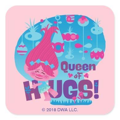 Trolls | Poppy - Queen of Hugs! Square Sticker