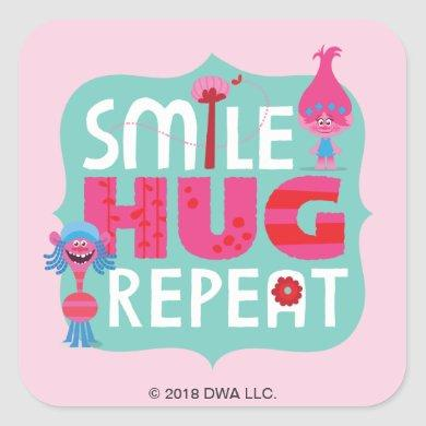 Trolls | Smile, Hug, Repeat Square Sticker