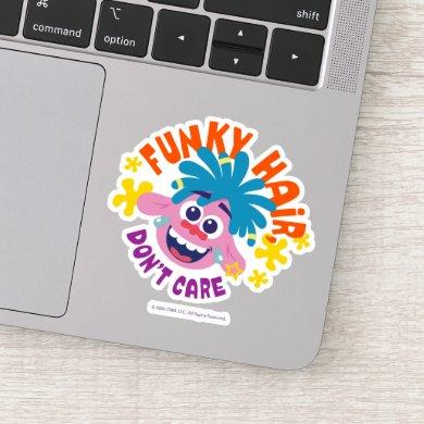 Trolls World Tour | Funky Hair Don't Care Sticker