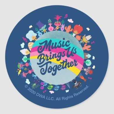 Trolls World Tour | Music Brings Us Together Classic Round Sticker