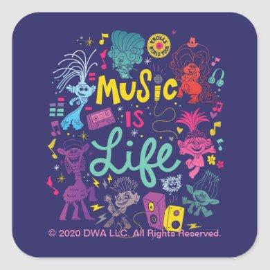 Trolls World Tour | Music Is Life Square Sticker