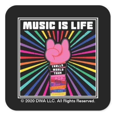 "Trolls World Tour | Poppy ""Music Is Life"" Square Sticker"