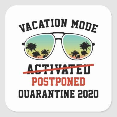 Vacation Mode Postponed Square Sticker