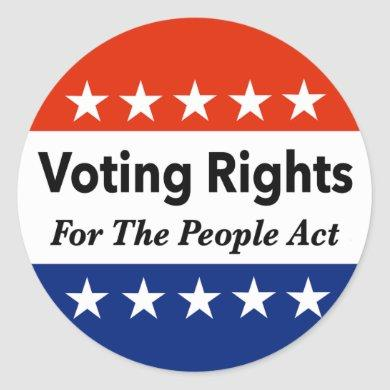 Voting Rights For The People Act   Classic Round Sticker