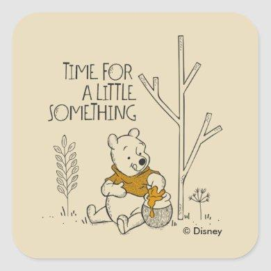 Winnie the Pooh | Time for a Little Something Square Sticker
