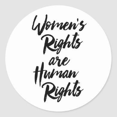 Women's Rights Are Human Rights Classic Round Sticker