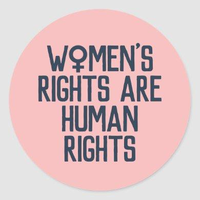 """""""Women's Rights Are Human Rights"""" Feminist Classic Round Sticker"""