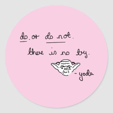 Yoda Doodle - Do. Or Do Not. There Is No Try Classic Round Sticker