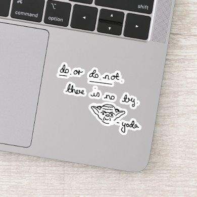 Yoda Doodle - Do. Or Do Not. There Is No Try Sticker