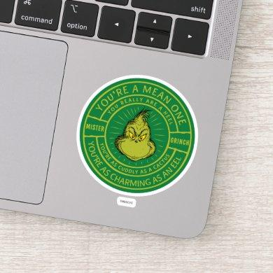You're a Mean One Mister Grinch Badge Sticker