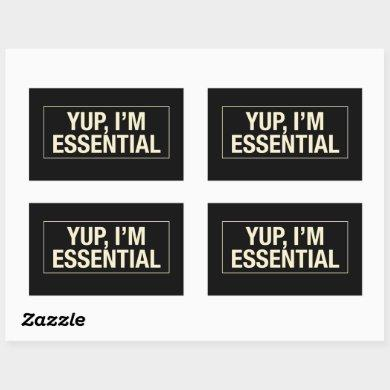 Yup Im Essential Rectangular Sticker